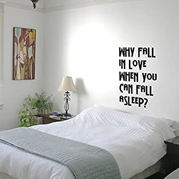 Amazon Why Fall In Love When You Can Fall Asleep Funny Quotes Unique Love Quotes Wall Art