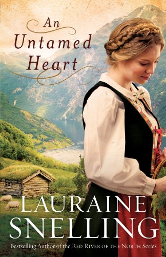 An Untamed Heart (Red River of the North) by [Snelling, Lauraine]
