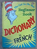 img - for The Cat in the Hat Beginner Book: Dictionary in French book / textbook / text book