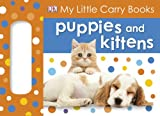 Best DK PUBLISHING Infant Books - My Little Carry Book: Puppies and Kittens Review