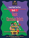 img - for Basic Christian Beliefs: Family Nights Tool Chest (A Heritage Builders Book : Family Night Tool Chest Book 2) book / textbook / text book