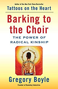 Barking to the Choir: The Power of Radical Kinship by Simon & Schuster