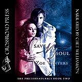 Save My Soul: The Preternaturals, Book 2