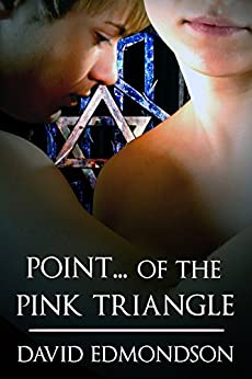 POINT... of the PINK TRIANGLE by [Edmondson, David]