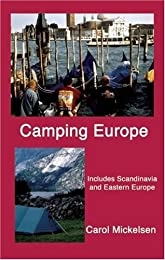 Camping Europe 2 Ed: Includes Scandinavia and Eastern Europe (Camping Europe)