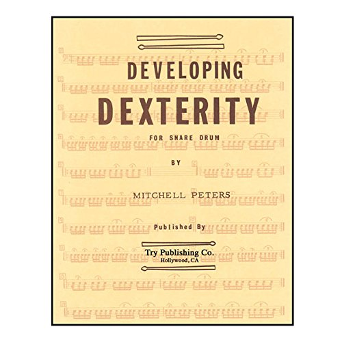 - Developing Dexterity For Snare Drum