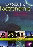 larousse de l astronomie facile french edition