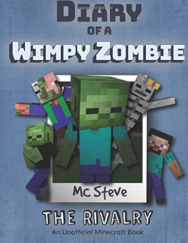 download diary of a minecraft wimpy zombie book 2 the rivalry an unofficial minecraft diary book book pdf audio idbbdftk2