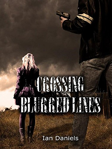 Crossing Blurred Lines by [Daniels, Ian]