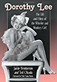 Dorothy Lee: The Life and Films of the Wheeler and Woolsey Girl