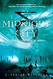 Midnight City, J. Barton Mitchell, 1250009073