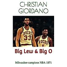 Big Lew & Big O: Milwaukee campione NBA 1971 (Hoops Memories) (Italian Edition)