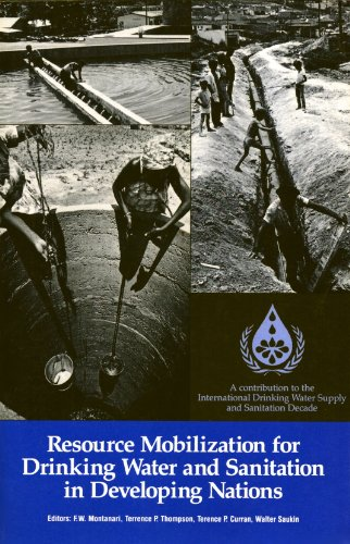 Resource Mobilization for Drinking Water and Sanitation in Developing Nations: Proceedings (Water And Sanitation Policy In South Africa)
