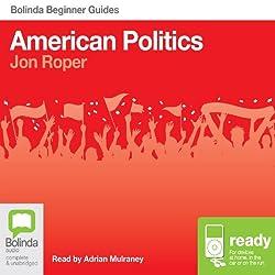 American Politics: Bolinda Beginner Guides