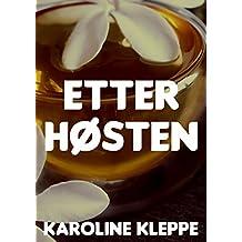 Etter høsten (Norwegian Edition)