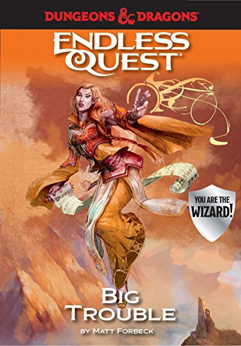 Dungeons & Dragons Big Trouble An Endless Quest Book [Forbeck, Matt] (Tapa Dura)