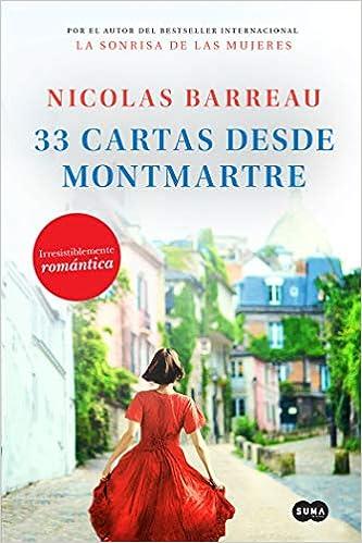 33 cartas desde Montmartre, Nicolas Barreau 51KvJNvNVCL._SX331_BO1,204,203,200_