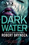 img - for Dark Water: A gripping serial killer thriller (Detective Erika Foster) (Volume 3) book / textbook / text book