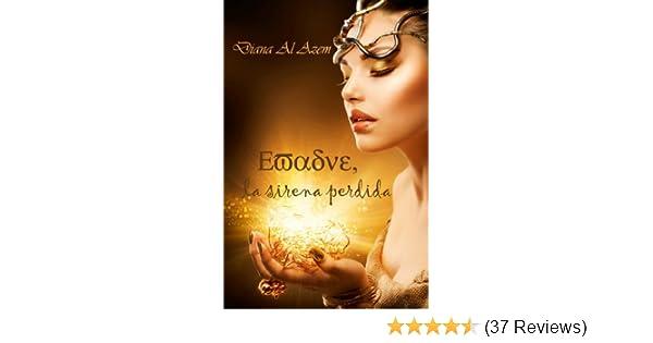 Amazon.com: Evadne, la sirena perdida (Spanish Edition) eBook: Diana Al Azem: Kindle Store
