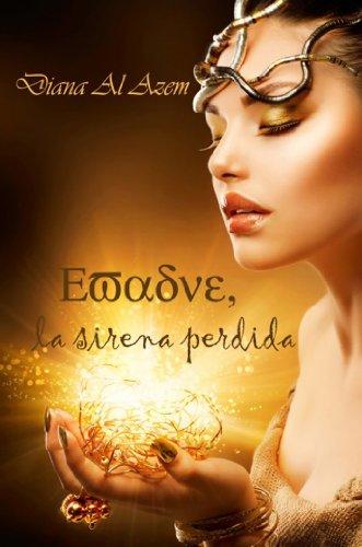 Evadne, la sirena perdida (Spanish Edition) by [Azem, Diana Al]
