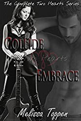 The Complete Two Hearts Series: Collide & Embrace