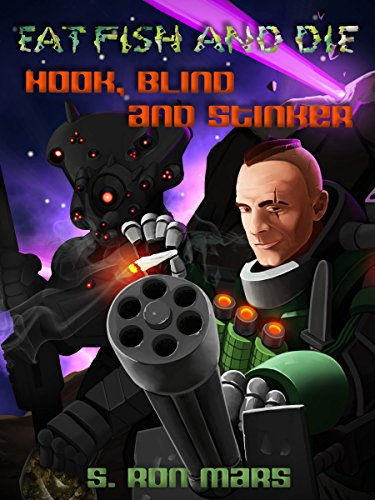 Hook, Blind and Stinker (Eat Fish and Die Book 3)