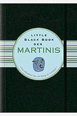 Little Black Book der Martinis (Little Black Books (Deutsche Ausgabe)) (German Edition) Hardcover