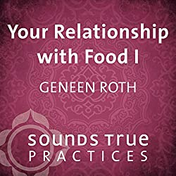 Your Relationship with Food, Vol. I