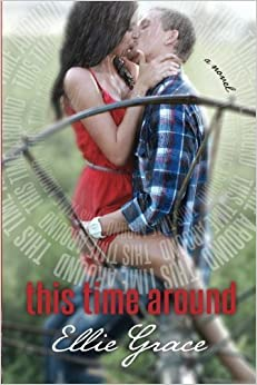Book This Time Around by Ellie Grace (2014-05-16)