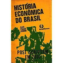 História econômica do Brasil (Portuguese Edition)