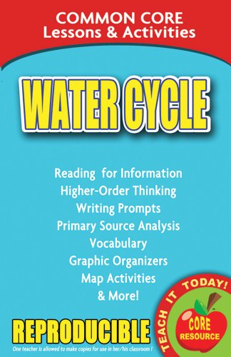 Water Cycle - Common Core Lessons and Activities