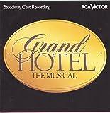 Grand Hotel by Original Cast Recording (1992-05-22)