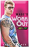 Wade's Workout (Boys & Toys 2)