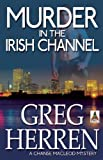 Image of Murder in the Irish Channel (Chanse MacLeod Mysteries)