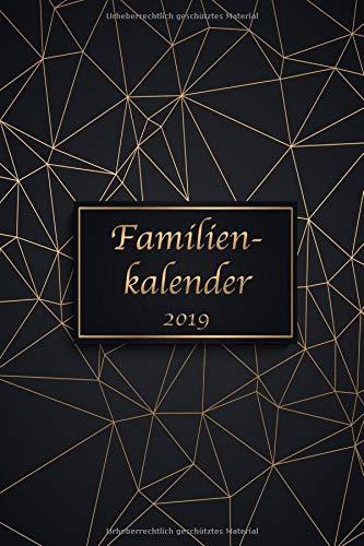 Familienkalender 2019: Organisieren, Planen und Notieren - Der Familienplaner und Kalender für das neue Jahr 2019 mit 6 Spalten Taschenbuch – 10. Oktober 2018 FamilyOrga Independently published 1728645190 Self-Help / General