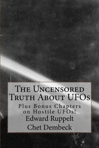 Download The Uncensored Truth About UFOs: Plus Bonus Chapters on Hostile UFOs! pdf