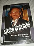 img - for Steven Spielberg: Master Storyteller (Newsmakers Biographies Series) book / textbook / text book