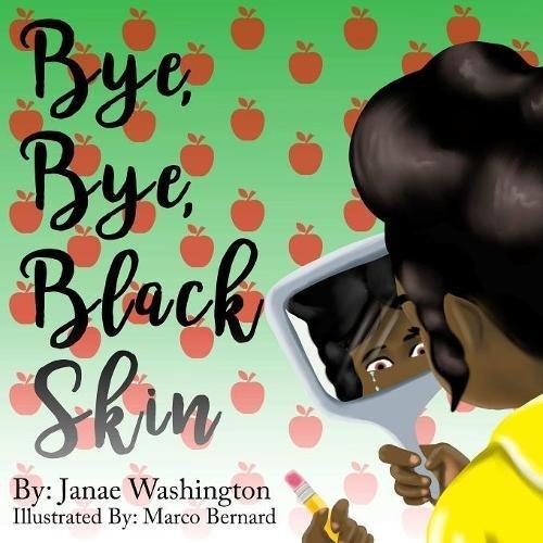 Bye Bye Black Skin pdf epub
