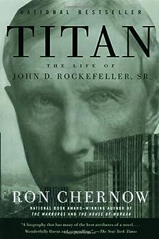 Titan: The Life of John D. Rockefeller, Sr. 0679757031 Book Cover