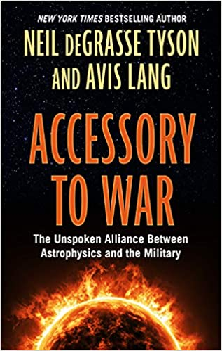 accessory to war the unspoken alliance between astophysics and the military thorndike press large print popular and narrative nonfiction series