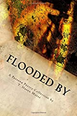 Flooded By: A Persona Poetry Collection Paperback