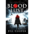 Blood Lust: A Supernatural Thriller (The Blood Sisters Book 1)