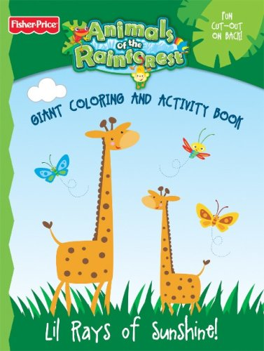 Fisher Price Animals of the Rainforest Giant Coloring and Activity Book - Lil Rays of Sunshine! -