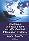 Developing Windows-Based and Web-Enabled Information Systems 1st Edition