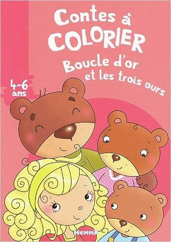 Contes A Colorier 4 6 Ans Boucle Dor Et Les Trois Ours