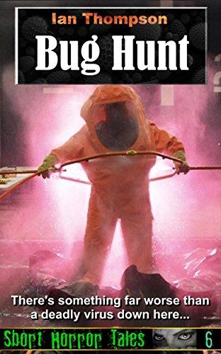Bug Hunt (Short Horror Tales Book 6)