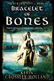 Bracelet of Bones, Kevin Crossley-Holland, 1623651123