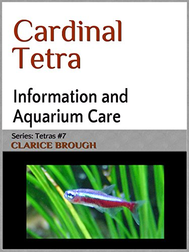 - Cardinal Tetra (Tetras Book 7)