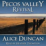 Pecos Valley Revival   Alice Duncan