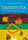 img - for Dementia: Person-Centered Assessment and Intervention book / textbook / text book